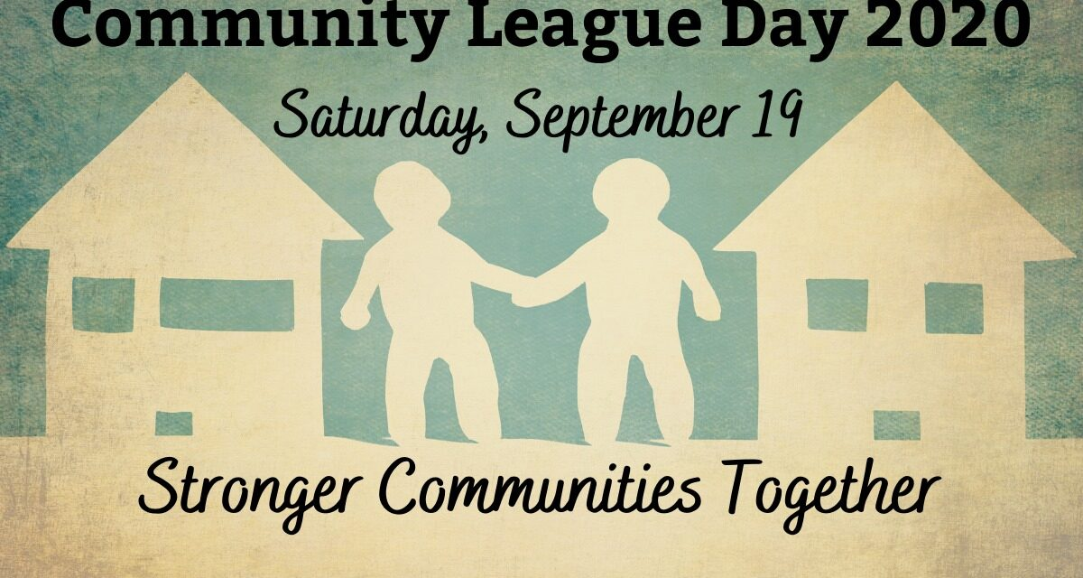 Happy Community League Day!